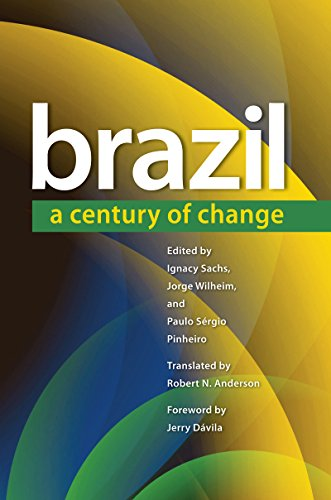 Brazil: A Century of Change (Latin America in Translation/en Traduccion/em Traducao - The Brasiliana Collection)
