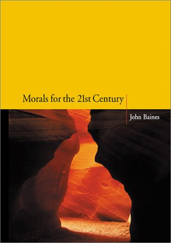 (Morals for the 21st Century)