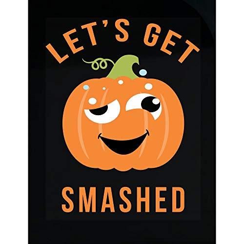 DOLCE INDIGO Let's Get Smashed Funny Halloween Drinking - Transparent Sticker