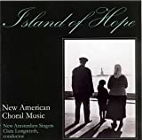 Image of Island of Hope: New American Choral Music