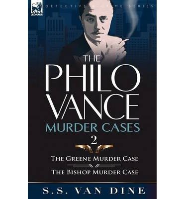 The Philo Vance Murder Cases: 2-The Greene Murder Case & The Bishop Murder Case (Paperback) - Common