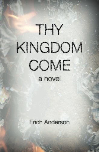 Thy Kingdom Come (Pater Noster Series) (Volume 2) ebook