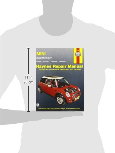 Mini Cooper, Cooper S, Clubman & Clubman S: 2002 Through 2011 (Haynes Repair Manual)