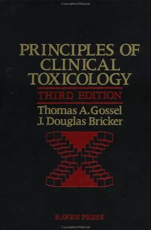 Principles Of Clinical Toxicology