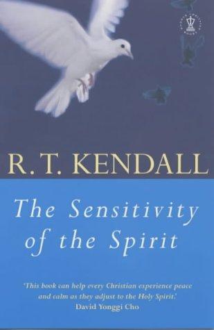 Read Online The Sensitivity of the Spirit : The Forgotten Anointing (Hodder Christian Books) PDF