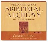 Fundamentals of Spiritual Alchemy