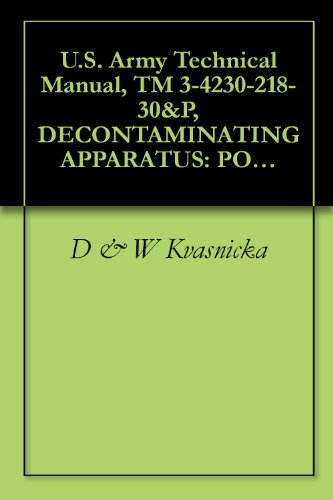 U.S. Army Technical Manual, TM 3-4230-218-30&P, DECONTAMINATING for sale  Delivered anywhere in USA