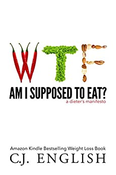 WTF Supposed Eat Dieters Manifesto ebook product image
