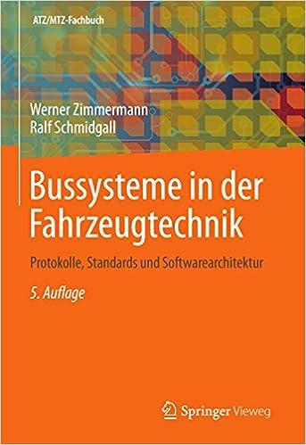 Bussysteme In Der Fahrzeugtechnik Protokolle Standards Und