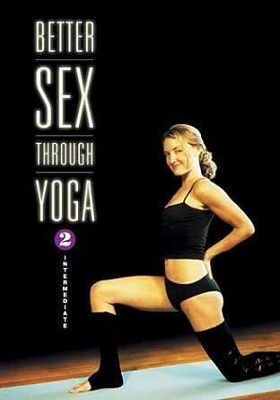 Better Sex Through Yoga 2: Intermediate Reino Unido DVD ...