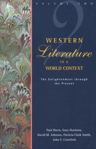 Western Literature in a World Context: Volume 2: The Enlightenment through the Present (Western Literature in Context)