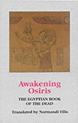Awakening Osiris: Egyptian Book of the Dead