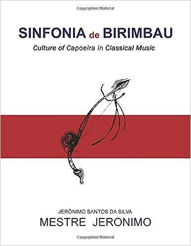 Amazon com: Sinfonia de Birimbau: Culture of Capoeira in Classical