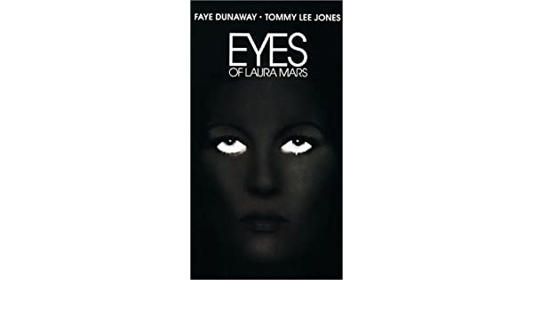 Eyes of Laura Mars [Alemania] [VHS]: Amazon.es: Faye Dunaway, Tommy Lee Jones, Brad Dourif, Rene Auberjonois, Raul Julia, Frank Adonis, Lisa Taylor, ...