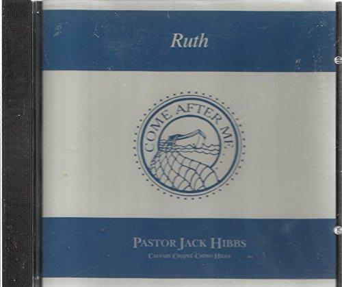 - Ruth- by Pastor Jack Hibbs (Calvary Chapel Chino Hills) - CDROM