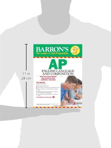 Barron's AP English Language and Composition, 5th Edition (Barron's AP English Language & Composition)