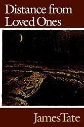 Distance from Loved Ones (Wesleyan Poetry Series)
