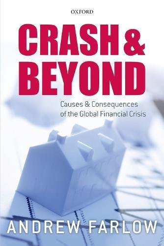EBOOK Crash and Beyond: Causes and Consequences of the Global Financial Crisis<br />[Z.I.P]