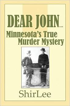 Book Dear John.: Minnesota's True Murder Mystery