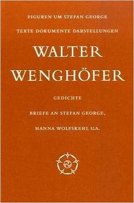 Gedichte Briefe An Stefan George Hanna Wolfskehl Ua