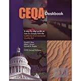 CEQA Deskbook : A Step-by-Step Guide, Bass, Ronald E. and Herson, Albert I., 0923956581