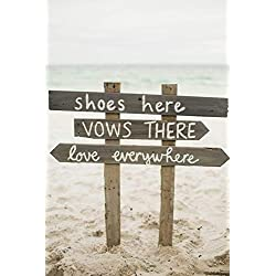 Shoes Here Vows There Love Everywhere Wood Sign For Outdoor Beach Wedding Directional W58