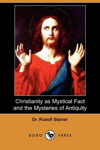 Download Christianity as Mystical Fact and the Mysteries of Antiquity (Dodo Press) pdf epub