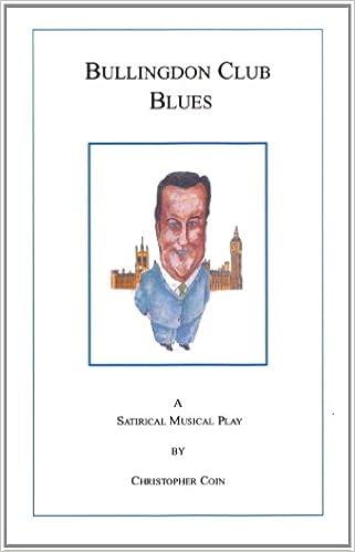 Bullingdon Club Blues: A Satirical Musical Play