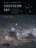 A Walk through the Southern Sky: A Guide to Stars and Constellations and their Legends