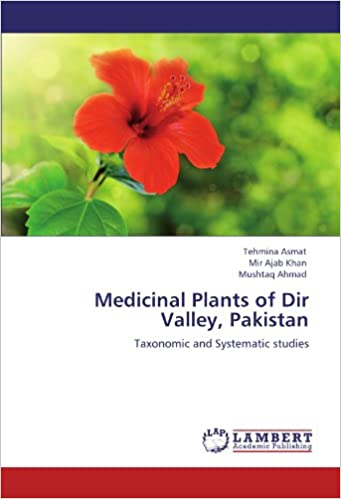 Medicinal Plants Of Dir Valley Pakistan Taxonomic And Systematic