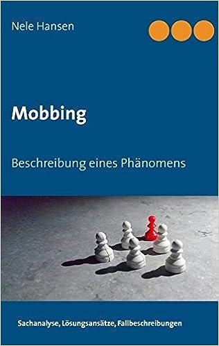 Mobbing im 20. Jahrhundert