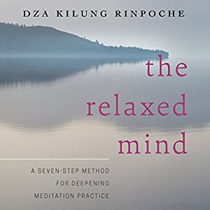 The Relaxed Mind Audiobook