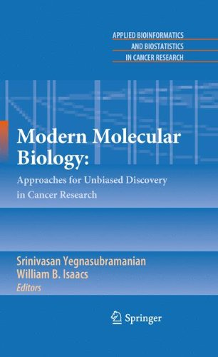 Modern Molecular Biology:: Approaches for Unbiased Discovery in Cancer Research (Applied Bioinformatics and Biostatistic