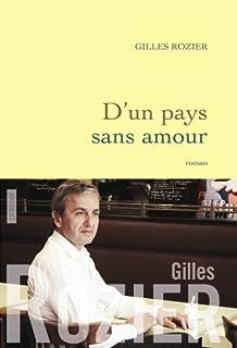 D'un pays sans amour, Rozier, Gilles