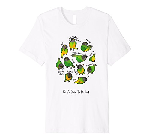 Senegal Parrot's Daily To-Do List T-Shirt (Light - Senegal Parrot