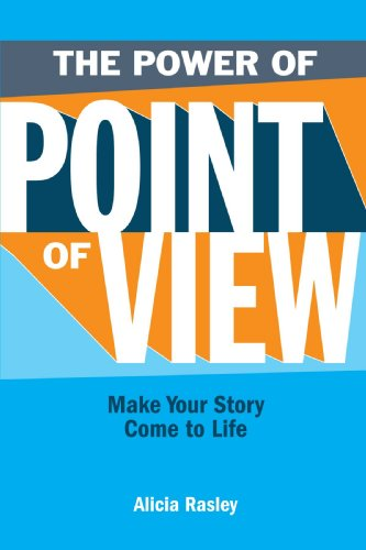 The Power Of Point Of View: Make Your Story Come To Life by Brand: Writer's Digest Books
