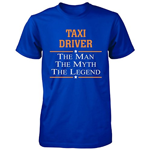 Taxi Driver The Man The Myth The Legend - Unisex Tshirt