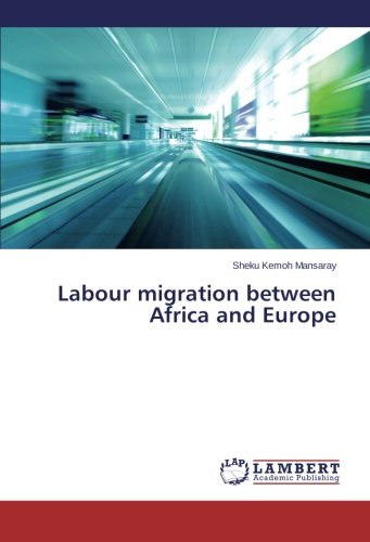 Download Labour migration between Africa and Europe ebook
