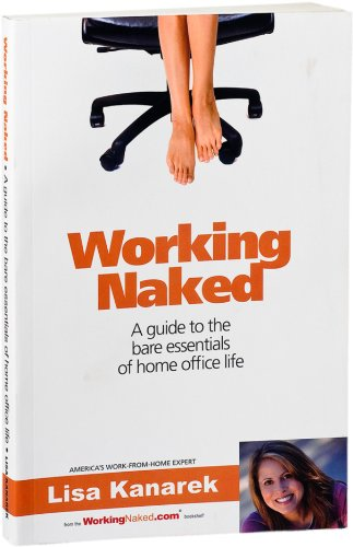 Amazon working naked a guide to the bare essentials of home working naked a guide to the bare essentials of home office life by kanarek fandeluxe Images