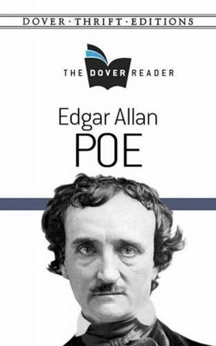 Read Online Edgar Allan Poe The Dover Reader (Dover Thrift Editions) PDF