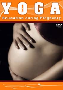 Yoga - Relaxation During Pregnancy