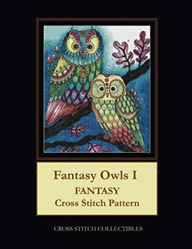 Fantasy Owls I: Fantasy Cross Stitch -