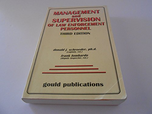 Management and Supervision of Law Enforcement Personnel, 3rd Edition