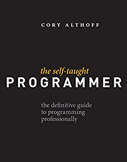 The self taught programmer the definitive guide to programming the self taught programmer the definitive guide to programming professionally by althoff fandeluxe Choice Image