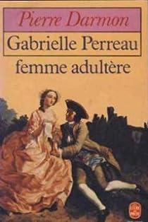 Gabrielle Perreau, femme adultère par Darmon
