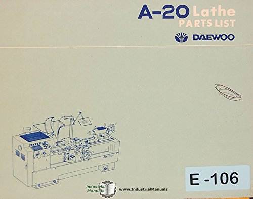 Daewoo A20, Lathe parts List Manual