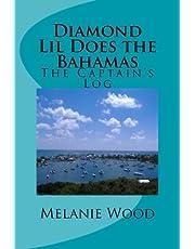 The Captain's Log: Diamond Lil Does the Bahamas