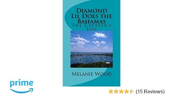 The Captains Log Diamond Lil Does the Bahamas