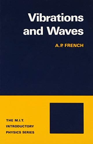 Vibrations and Waves (M.I.T. Introductory Physics) by A.P. French (1971-01-17)