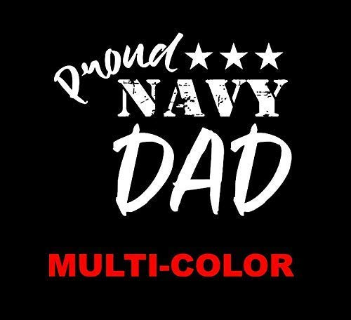 7 Proud USN Navy Dad decal sticker Veteran for car pickup truck suv 1 multi color or reflective